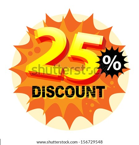 Abstract label or sticker with the text 25 percent Discount, written inside, vector illustration - stock vector