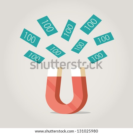 Abstract magnet attracting money. Concept for luck in business, success. - stock vector