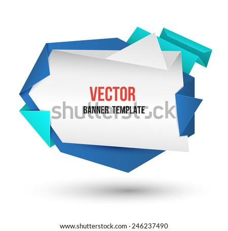 Abstract modern origami speech bubble. Vector abstract background. Vector illustration. - stock vector