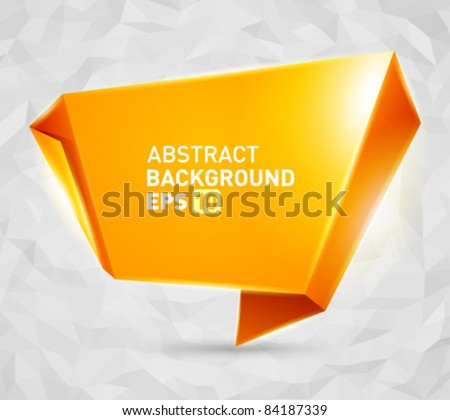 Abstract origami speech bubble vector background eps 10 - stock vector