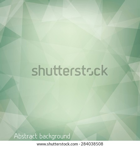 Abstract pale green background textured by transparent triangles. Graphic vector pattern.  - stock vector