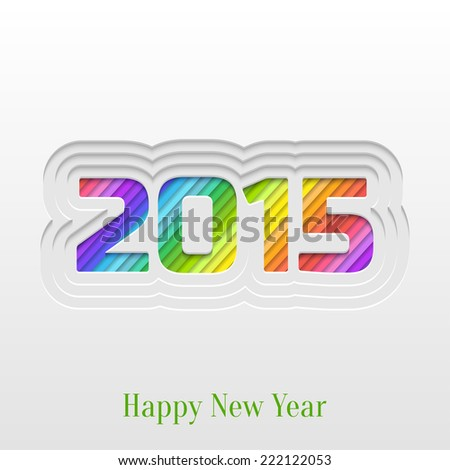 Abstract Paper Cut 2015 Happy New Year Background, Trendy Greeting Card or Invitation Design Template