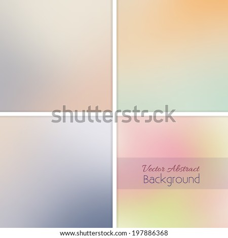 Abstract pastel blurred background set. Vector illustration. Collection 2. - stock vector