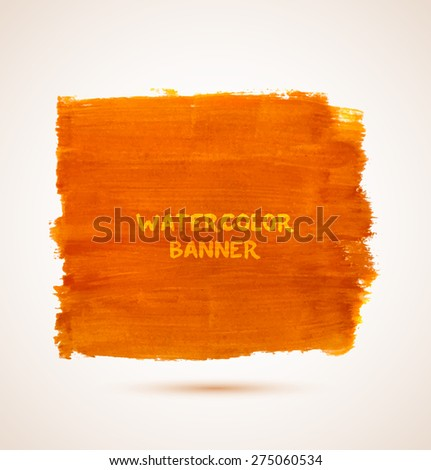 Abstract rectangle orange watercolor hand-drawn banner. Vector illustration - stock vector