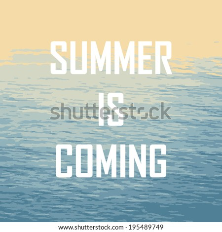 Superbe Abstract Sea Background With Summer Is Coming Text