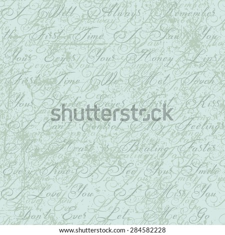 Abstract seamless pattern. I will always remember the first time I saw you. I can't control my feelings, my heart is beating faster every time i see your smile. I love you. Don't ever let me go. - stock vector