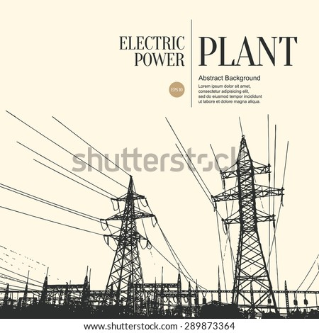 Abstract sketch stylized background. Electric power plant - stock vector