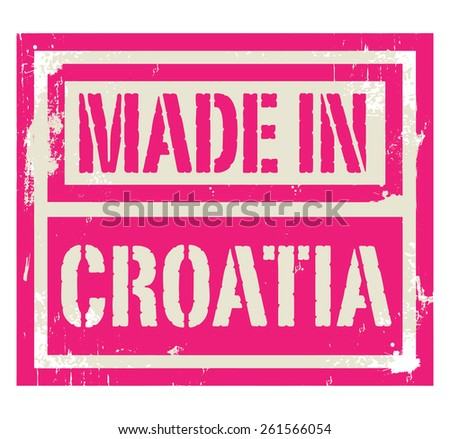 Abstract stamp or label with text Made in Croatia, vector illustration - stock vector