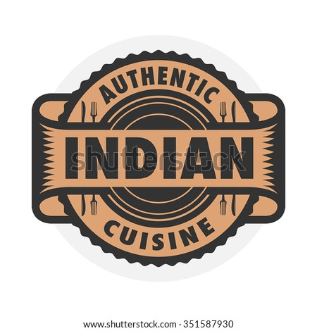 Abstract stamp or label with the text Authentic Indian Cuisine written inside, vector illustration - stock vector