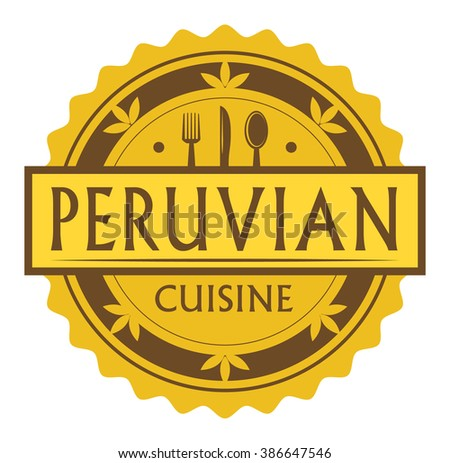 Abstract stamp label text peruvian cuisine stock vector for Authentic peruvian cuisine