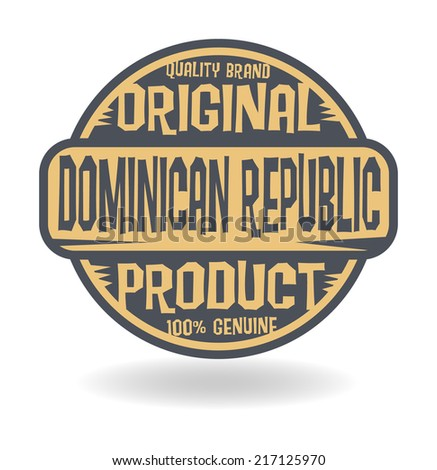Abstract stamp with text Original Product of Dominican Republic, vector illustration - stock vector