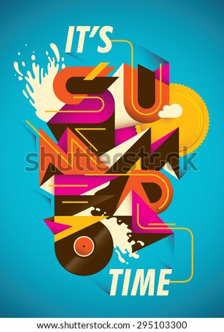 Abstract summer time poster. Vector illustration. - stock vector