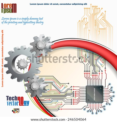 Abstract technology background;Processor Chip connected with electronic circuit  and in front cogwheels as symbol of technology.  - stock vector
