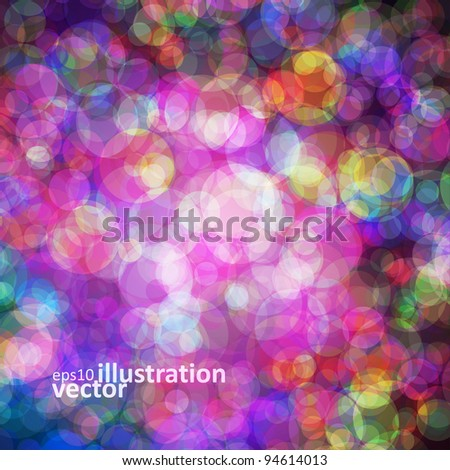 Abstract vector background eps10, colorful lights bubble. - stock vector