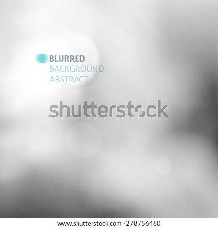 abstract vector background of blurred objects, gray stains - stock vector