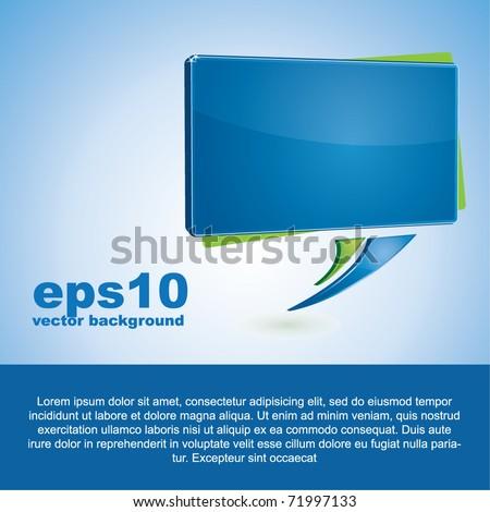 Abstract vector background with a blue rectangular speech bubble - stock vector