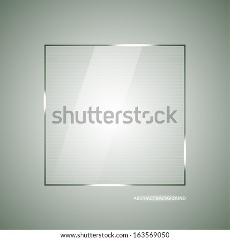 Abstract vector background with a glass panel with copy space. Layout for a modern design. vector - stock vector