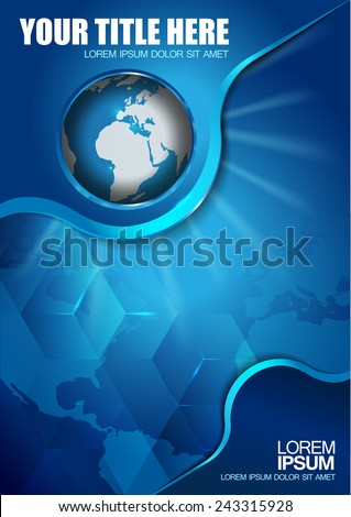 Abstract vector blue background with continents and globe for brochure  - stock vector