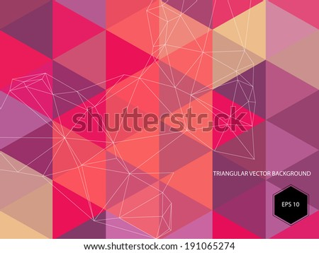 Abstract vector geometric triangular background with transparency, 10 EPS - stock vector