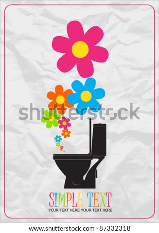Abstract vector illustration with toilet bowl and flowers. - stock vector