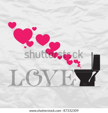 Abstract vector illustration with toilet bowl and heart. - stock vector