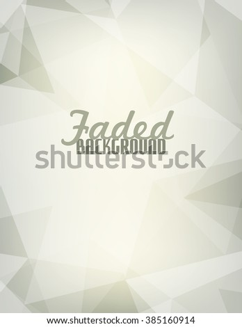 Abstract vertical faded background with transparent triangles. Backdrop for retro poster. Vector graphic pattern - stock vector