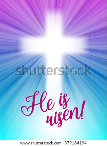 abstract white cross with rays and text He is risen, christian easter motive, illustration - stock vector