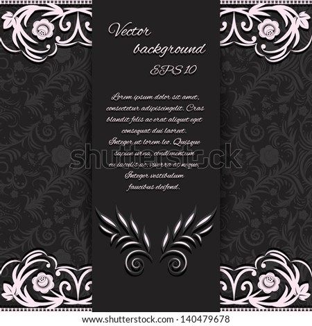 Abstraction dark background with floral lace elements and a place for text. Vector illustration