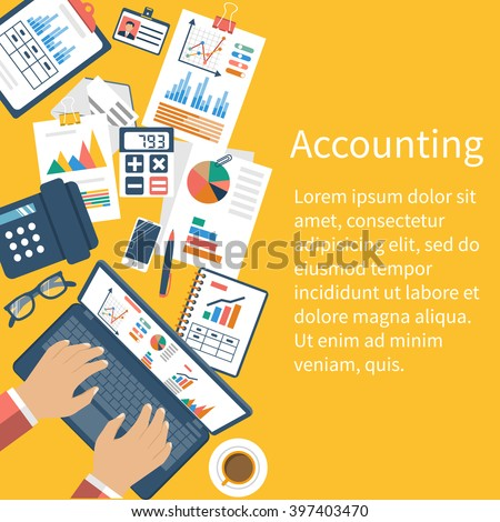 Accounting concept. Organization process, analytics, research, planning, report, market analysis. Flat style vector. Desk with the documents. - stock vector
