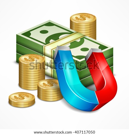 Accumulation concept for business. Money with magnet. Vector illustration - stock vector