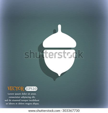 Acorn icon symbol on the blue-green abstract background with shadow and space for your text. Vector illustration - stock vector
