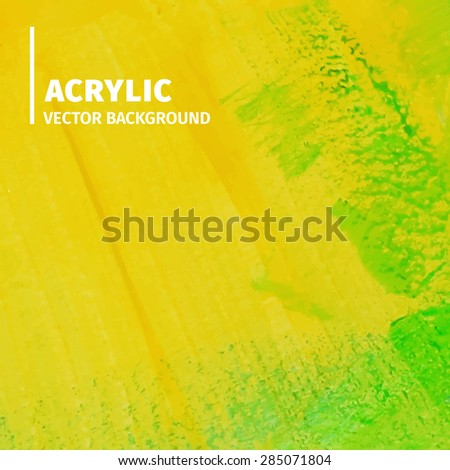 Acrylic abstract background. Vector illustration. - stock vector