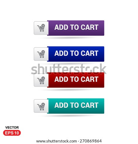 Add To Cart Button. Abstract beautiful text button with icon. Purple Button, Blue Button, Red Button, Green Button, Turquoise button. web design element. Call to action gray icon button - stock vector