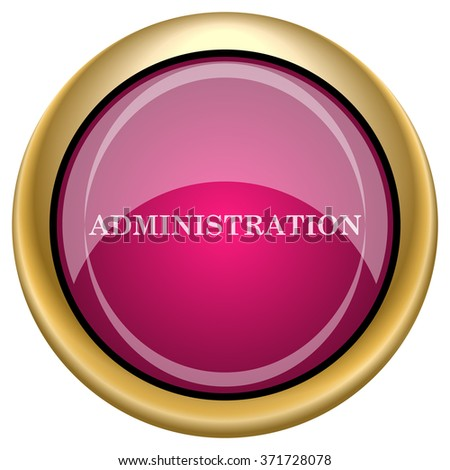 Administration icon. Internet button on white background. EPS10 vector. - stock vector