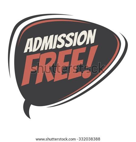 admission free retro speech bubble - stock vector