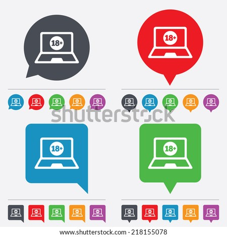 Adults content laptop sign icon. Website for adults only symbol. Warning. Speech bubbles information icons. 24 colored buttons. Vector - stock vector