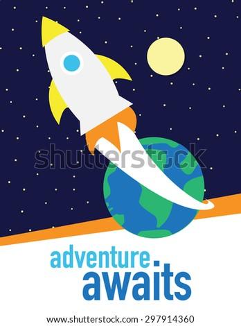 Adventure Awaits - Rocket ship over dark blue sky with stars - stock vector