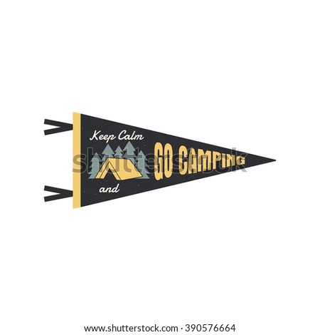 Adventure pennant. Go camping Pennant. Explorer flag design. Vintage camping template. Travel style pennant with summer camp symbols tent, trees. For Summer campsite or campground old style. - stock vector