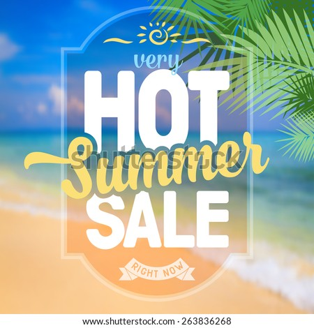 Advertisement about the summer sale on defocused background with beautiful tropical sea beach view. Vector illustration. - stock vector