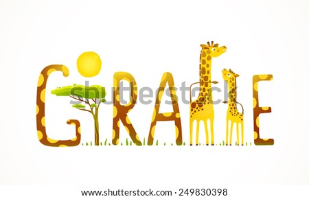 African Giraffe Animals Fun Lettering Landscape. Brightly colored childish cartoon sign. Vector illustration EPS10. - stock vector