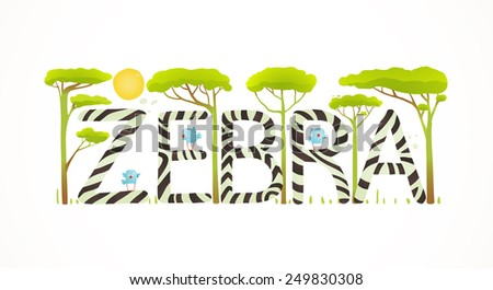 African Zebra Animals Fun Lettering Cartoon. Brightly colored childish cartoon sign. Vector illustration EPS10 - stock vector