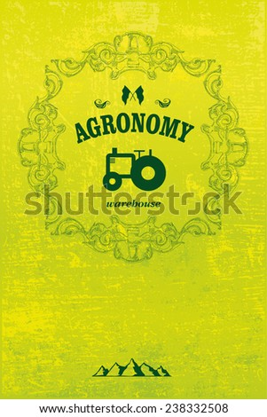 agronomy poster with tractor and grunge background - stock vector