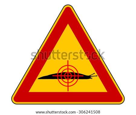 Aim at slugs warning sign - stock vector