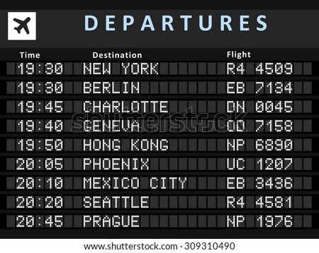 Airport departure board with following destinations: New York, Berlin, Charlotte, Geneva, Hong Kong, Phoenix, Mexico City, Seattle and Prague. - stock vector