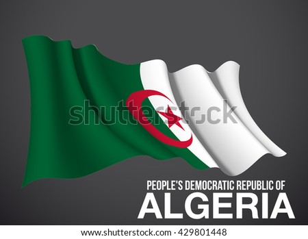 Algeria flag, vector waving in the wind illustration isolated on a dark background. Modern banner to the day of independence country. Holiday card with standard Spirit of the union National Day - stock vector