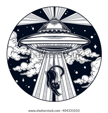 Alien Spaceship. UFO Background with flying saucer icon with a cat. Conspiracy theory concept, tattoo art. Isolated vector illustration.  - stock vector