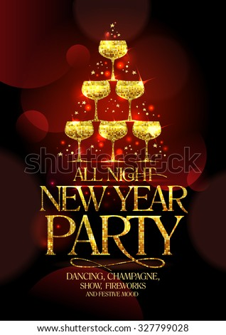 All night New Year party poster with chic golden headline and golden stack of champagne glasses, in form of spruce decorated sparkling stars, vector illustration. - stock vector