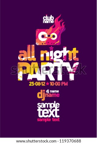 All Night Party design template with place for text. - stock vector