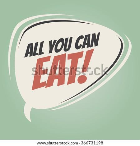all you can eat retro speech balloon - stock vector