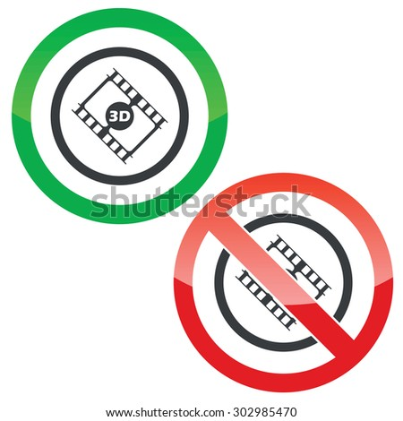 Allowed and forbidden signs with film strip, text 3D in circle, isolated on white